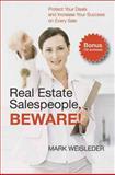 Real Estate Salespeople, Beware!, Mark Weisleder, 155022820X