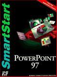 PowerPoint 97 Smartstart, Preston, Sally M. and Ferrett, Robert, 1575768208