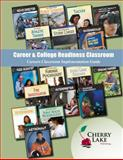 Career and College Readiness : Careers Classroom Implementation Guide, Burrows, Cynthia, 1602798206