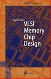 VLSI Memory Chip Design 9783540678205