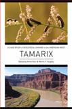 Tamarix : A Case Study of Ecological Change in the American West, , 0199898200