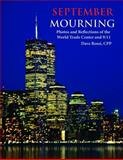 September Mourning, Dave Rossi CPP, 0985028203