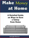 Make Money at Home, Joseph Reece, 150019820X
