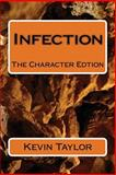 Infection, Kevin Taylor, 1500718203