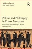 Politics and Philosophy in Plato's Menexenus, Nickolas Pappas and Mark Zelcer, 1844658201