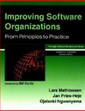 Improving Software Organizations : From Principles to Practice, Mathiassen, Lars and Ngwenyama, Ojelanki, 0201758202