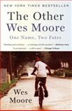 The Other Wes Moore 9780385528207