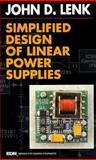 Simplified Design of Linear Power Supplies, Lenk, John D., 0750698209