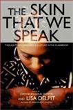 The Skin That We Speak, Lisa Delpit, 1565848209