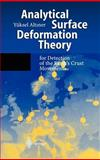 Analytical Surface Deformation Theory : For Detection of the Earth's Crust Movements, Altiner, Yueksel, 3540658203