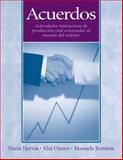 Acuerdos : Actividades Interactivas de Producciòn Oral Orientadas Al Mundo de Trabajo, Hervás, Nuria and Ozores, Mar, 0131838202