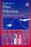 Handbook of Pilot Selection, Hunter, David R. and Burke, Eugene F., 0291398200