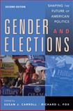 Gender and Elections : Shaping the Future of American Politics, Carroll, Susan J. and Fox, Richard L., 0521518202