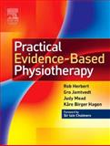 Practical Evidence-Based Physiotherapy, Mead, Judy and Herbert, Robert, 0750688203