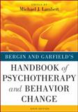 Handbook of Psychotherapy and Behavior Change, Lambert, Michael J., 1118038207