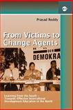 From Victims to Change Agents : Learning from the South-Towards Effective Intercultural Development Education in the North, Reddy, Prasad, 3889398200