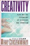 Creativity, Mihaly Csikszentmihalyi and Csikszentmihalyi, 0060928204