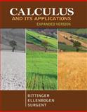 Calculus and Its Applications, Expanded Version, Bittinger, Marvin L. and Ellenbogen, David J., 0321838203