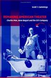 Remaking American Theater : Charles Mee, Anne Bogart and the SITI Company, Cummings, Scott, 0521818206