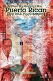 When my husband was Puerto Rican : And Other TragicoMEDICS, Torres, Victor, 0979468205