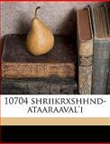 10704 Shriikrxshhnd-Ataaraaval'I, -, 1149888202