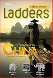 Ladders Social Studies 3: Welcome to China! (on Level), Stephanie Harvey and Anne Goudvis, 1285348206