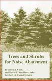 Trees and Shrubs for Noise Abatement, Cook, David I. and Van Haverbeke, David F., 1410218201