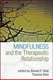 Mindfulness and the Therapeutic Relationship, , 1593858205