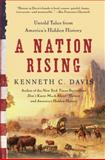 A Nation Rising, Kenneth C. Davis, 0061118214