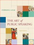 The Art of Public Speaking with Free Student APS, Powerweb, and Topic Finder, Lucas, Stephen E., 0072938218