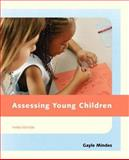 Assessing Young Children, Mindes, Gayle, 0131718215