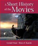 A Short History of the Movies, Mast, Gerald and Kawin, Bruce F., 0321418212