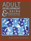 Adult Development and Aging : Biopsychosocial Perspectives, Whitbourne, Susan Krauss, 047145821X