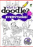What to Doodle? - Jr. Everything!, Rosie Brooks, 0486478211