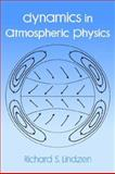 Dynamics in Atmospheric Physics, Lindzen, Richard A., 0521018218