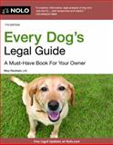 Every Dog's Legal Guide, J.D., Mary Randolph, 1413318215