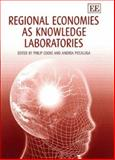 Regional Economies As Knowledge Laboratories, , 1843768216