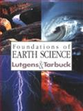 Foundations of Earth Science, Lutgens, Frederick K. and Tarbuck, Edward J., 0023728213