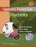 Lippincott's Primary Care Psychiatry, McCarron, Robert, 0781798213