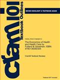 Outlines and Highlights for Economics of Health and Health Care, the by Folland and Goodman, Isbn, Cram101 Textbook Reviews Staff, 1428878211