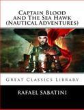 Captain Blood and the Sea Hawk (Nautical Adventures), Rafael Sabatini, 1492138215