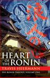 Heart of the Ronin, Travis Heermann, 1497638216