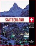 Switzerland, Patricia D. Netzley, 1560068213