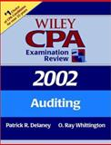 Wiley CPA Examination Review 2002 : Auditing, Delaney, James and Delaney, Patrick R., 0471438219
