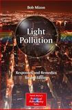 Light Pollution : Responses and Remedies, Mizon, Bob, 1461438217