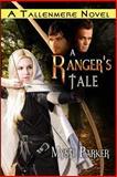 A Ranger's Tale, Mysti Parker, 1495268217