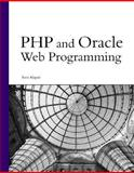 PHP and Oracle Web Programming, Alapati, Sam, 0672328216