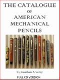 The Catalogue of American Mechanical Pencils Full CD Version 9780984038213