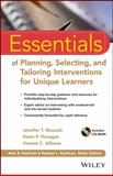 Essentials of Planning, Selecting, and Tailoring Interventions for Unique Learners, Mascolo, Jennifer T. and Alfonso, Vincent C., 1118368215