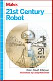 21st Century Robot : The Dr. Simon Egerton Stories, Johnson, Brian David, 1449338216